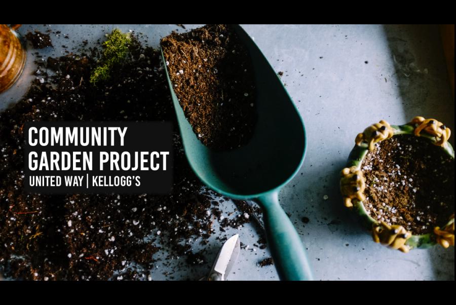 United+Way%2C+Kellogg%E2%80%99s+hosting+Community+Garden+Project